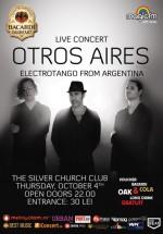 Concert Otros Aires în The Silver Church din Bucureşti