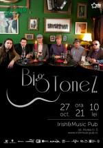 Concert Big ToneZ în Irish Music & Pub din Cluj-Napoca