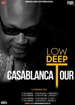 Low Deep T – Casablanca Tour