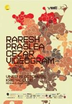 Raresh, Praslea, Cezar în Kristal Club din Bucureşti