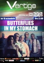 Concert Butterflies in My Stomach în Club Vertigo din Bucureşti