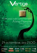Concert Alina Manole în Club Vertigo din Bucureşti