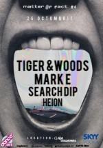 Tiger & Woods şi Mark E la Gaia Boutique Club din Bucureşti