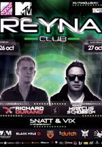Richard Durand şi Marcus Schossow în Reyna Club din Bucureşti