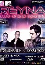 Grand Opening Reyna Club cu Myon & Shane54 şi Andy Moor