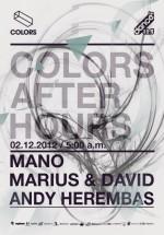 Mano, Marius & David, Andy Herembas în Colors Club din Bucureşti