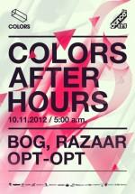 Bog, OPT-OPT & Razaar în Colors Club din Bucureşti