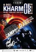 Carlos Campos, Jed Wong şi DJ Sunset Eye în Club Kharma din Cluj-Napoca
