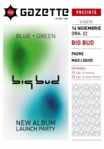 Lansare album Big Bud în La Gazette din Cluj-Napoca