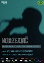 Concert Norzeatic La Bază din Iaşi