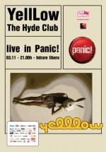 YellLow & The Hyde Club în Panic! Club din Bucureşti