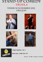 Stand-up Comedy cu Trupa 4 în Legere Live din Bucureşti
