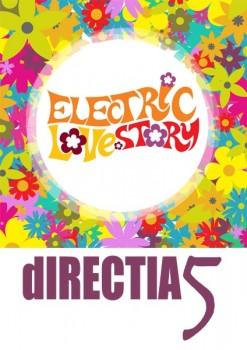 "Concerte Direcţia 5 promovare album – ""Electric Love Story"""