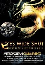 Revelion 2013 – Eyes Wide Shut Party în Metropolitan Club din Bucureşti