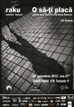 Lansare album raku în Chaos Venue din Bucureşti