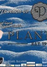 Winter Warm-up în Club Planters din Bucureşti