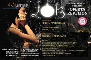 Revelion 2013 în Stuf Vama Veche din Bucureşti