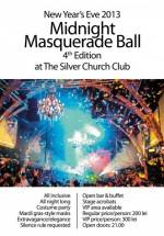 Midnight Masquerade Ball 4th Edition în The Silver Church din Bucureşti