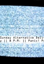 Your Sunday Alternative Delivery în Panic! Club din Bucureşti
