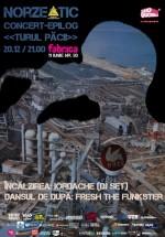 """Concert Norzeatic – epilog """"Turul Păcii"""" în Club Fabrica din Bucureşti"""