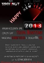 Revelion 2013 în Club Why?Not din Bucureşti