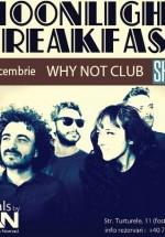 Concert Moonlight Breakfast în Club Why?Not din Bucureşti