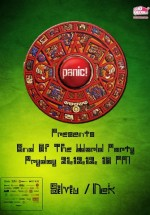 The End of The World Party în Panic! Club din Bucureşti