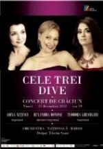 Concert de Crăciun – Cele Trei Dive la Sala Radio din Bucureşti