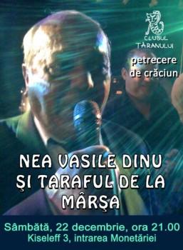 Concert Vasile Dinu şi Taraful de la Mârşa la Clubul Ţăranului din Bucureşti