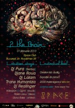 The Brain Party în Space Club din Bucureşti