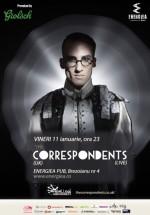 Concert LIVE The Correspondents în Energiea din Bucureşti
