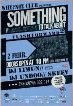 Flashforward – DJ Limun şi DJ Undoo în Club Why?Not din Bucureşti