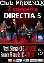 Concerte Direcţia 5 în Club Phoenix din Constanţa