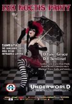 Lux Noctis Party în Club Underworld din Bucureşti