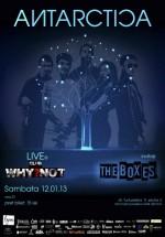 Concert Antarctica în Club Why?Not din Bucureşti