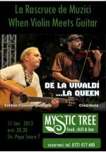 When Violin Meets Guitar în Mystic Tree din Bucureşti