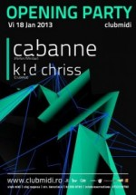 Cabanne şi Kid Chriss în Club Midi din Cluj-Napoca
