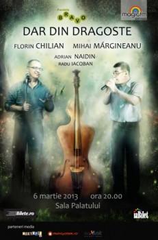 Dar din Dragoste (Mihai Mărgineanu şi Florin Chilian) la Sala Palatului din Bucureşti