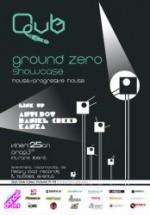 Ground Zero Showcase în Qub Club din Bucureşti