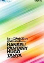 Hansel, Pantany şi Hugo în La Mansardă din Bucureşti