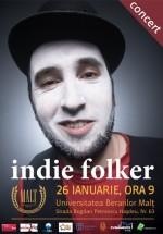 Concert Indie Folker în Uniervsitatea Berarilor Malţ din Cluj-Napoca