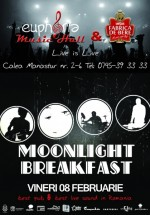 Concert Moonlight Breakfast în Euphoria Music Hall din Cluj-Napoca