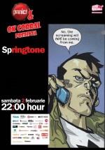 Springtone – OK Corral în Panic! Club din Bucureşti