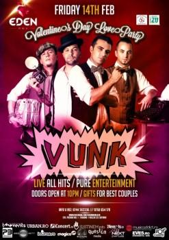 Concert VUNK de Valentine's Day în Eden Club din Râmnicu Vâlcea