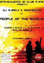 People of the Sunday (Marika şi MoonSound) cu Panic! Club din Bucureşti