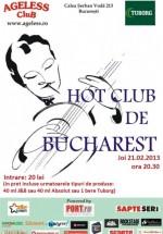 Concert Hot Club de Bucharest în Ageless Club din Bucureşti