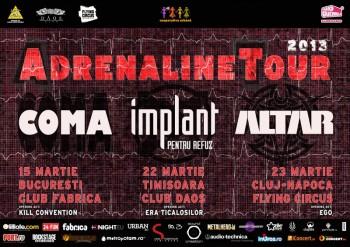 Turneu Coma, Implant pentru Refuz şi Altar – Adrenaline Tour