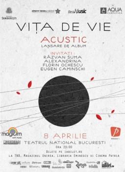 Concert lansare album Viţa de Vie – Acustic la Teatrul Naţional din Bucureşti