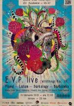 E.V.P. Live în Space Club din Bucureşti