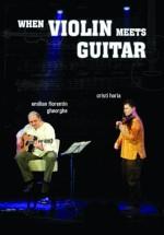 When Violin Meets Guitar în Godot Cafe Teatru din Bucureşti